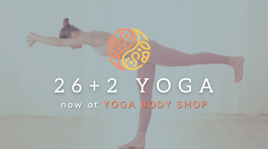 26 + 2 Hot Yoga NOW at Yoga Body Shop
