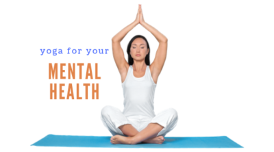 Yoga for Your MENTAL Health