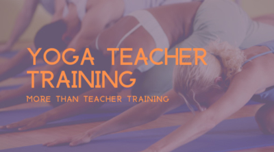 Yoga Teacher Training—More than Teacher Training